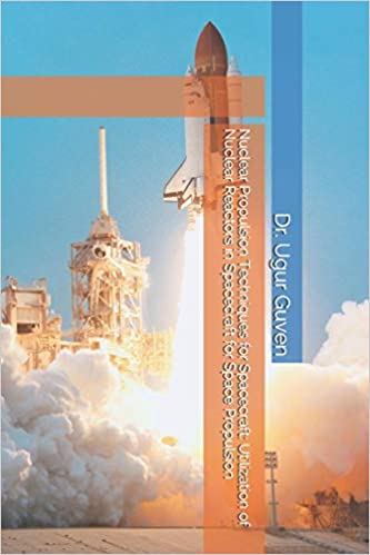 Nuclear Space Propulsion Book